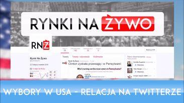 Zaproszenie na relację z wyborów na Twitterze Rynków Na Żywo